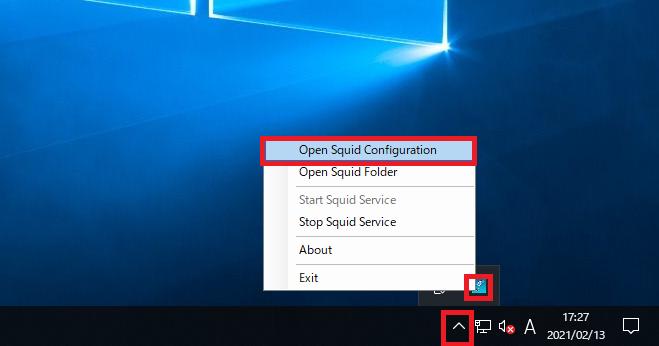 タスクバー右側にある「∧」をクリック→青いSquidアイコンを右クリック→「Open Squid Configuration」を開く